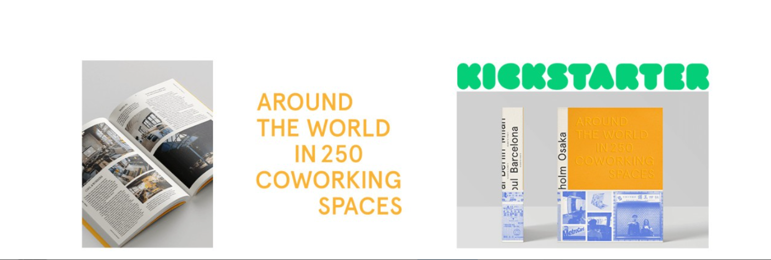 Around The World in 250 Coworking Spaces